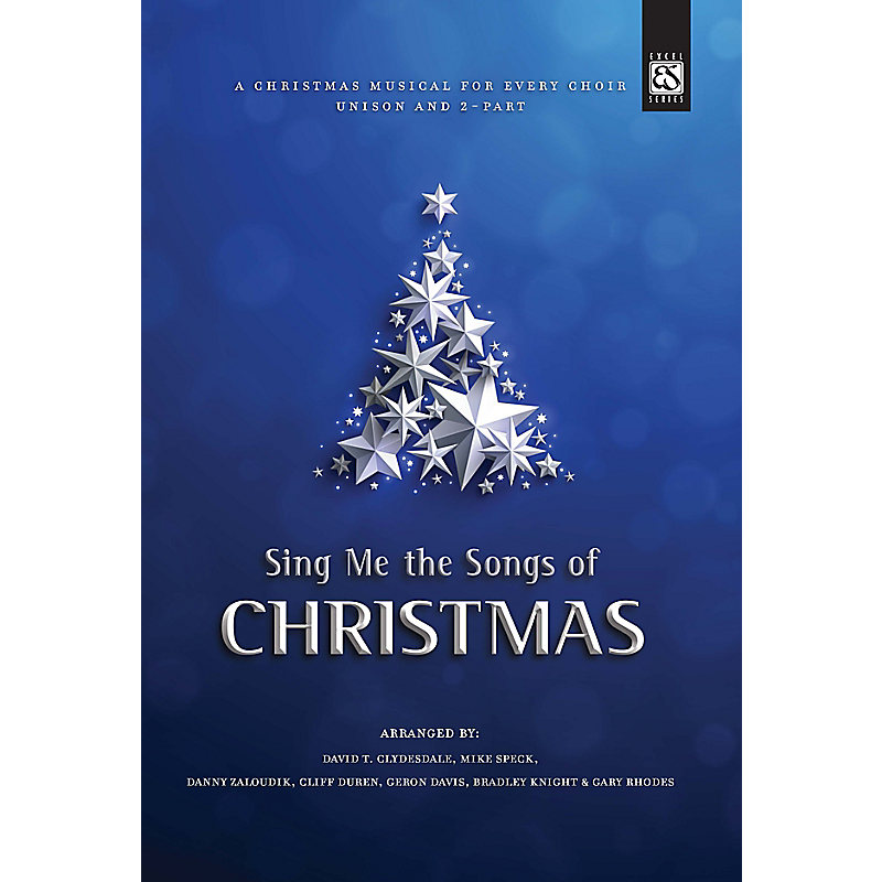 Sing Me the Songs of Christmas - Choral Book - LifeWay
