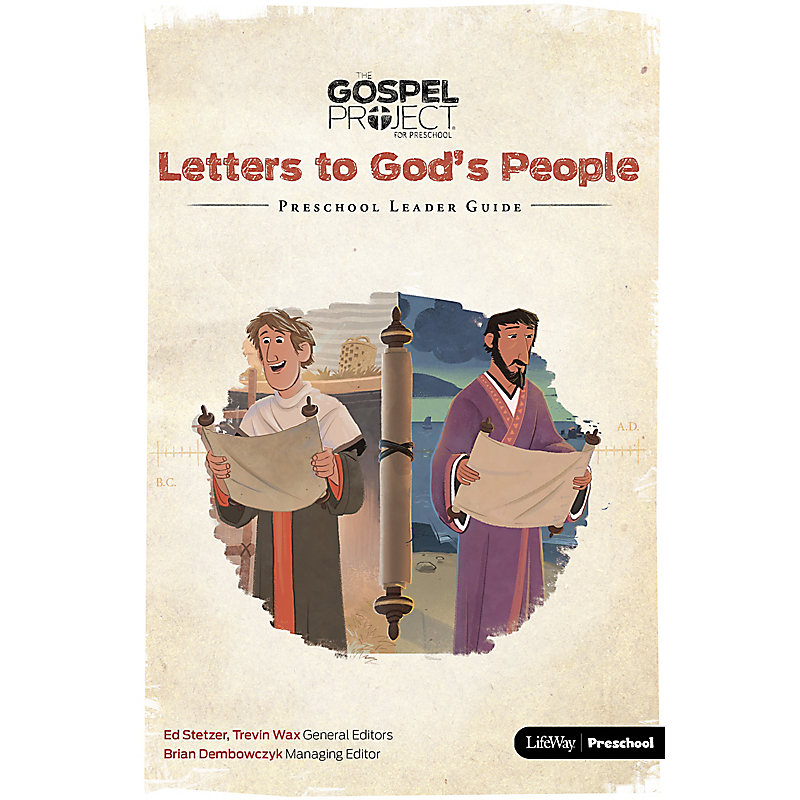 The Gospel Project for Preschool: Preschool Leader Guide - Volume 11: Letters to God's People