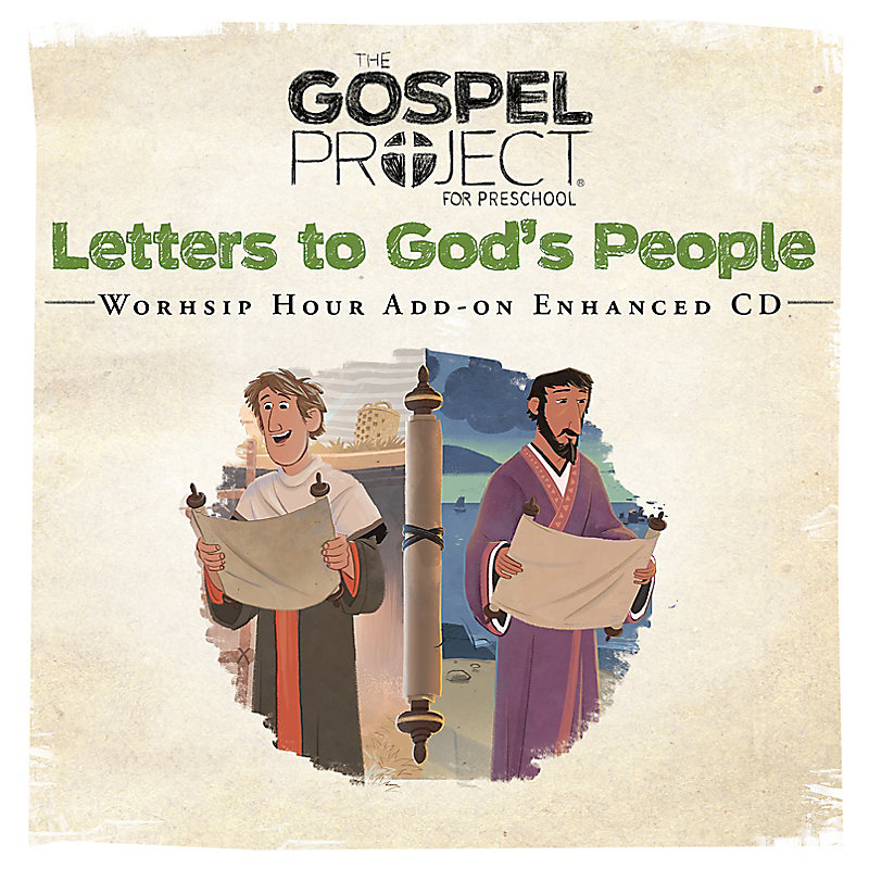 The Gospel Project for Preschool: Preschool Worship Hour Add-On Enhanced CD - Volume 11: Letters to God's People
