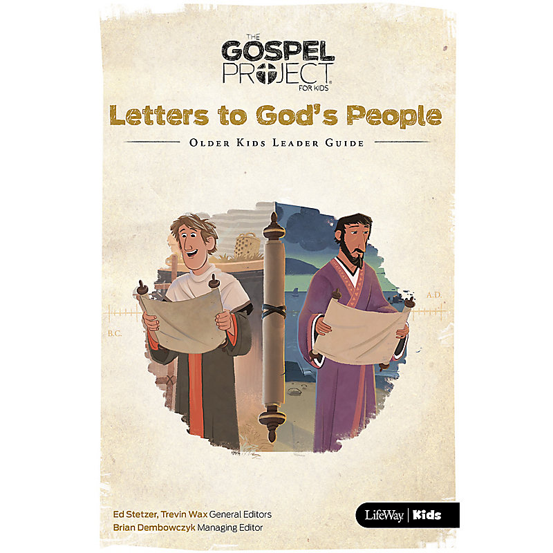 The Gospel Project for Kids: Older Kids Leader Guide - Volume 11: Letters to God's People
