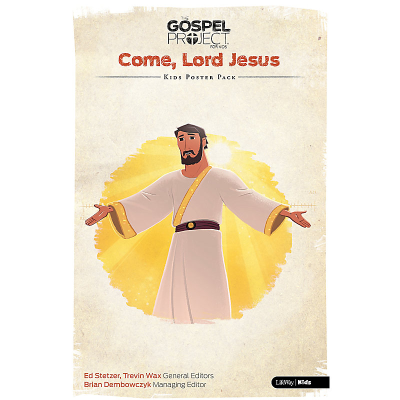 The Gospel Project for Kids: Kids Poster Pack - Volume 12: Come, Lord Jesus