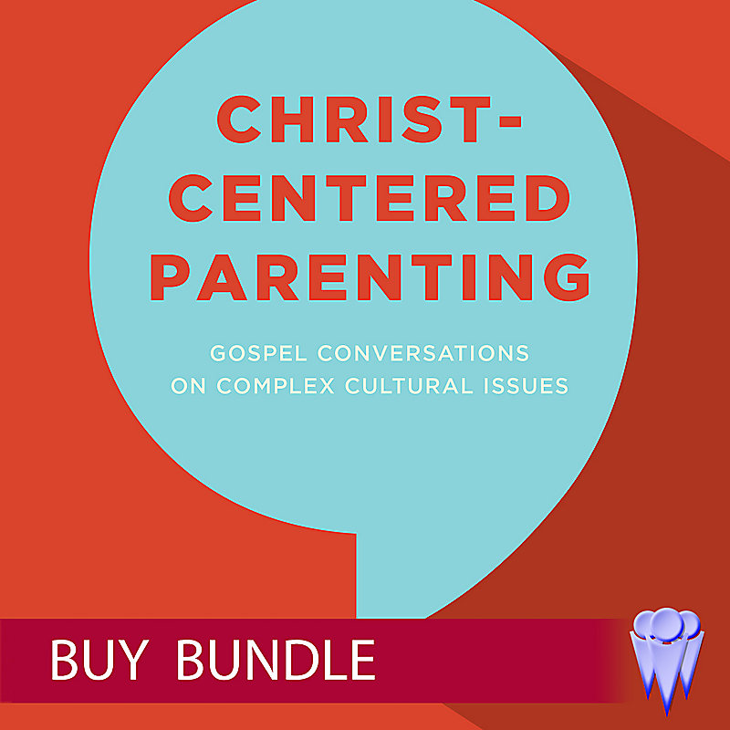 Christ-Centered Parenting - Group Use Video Bundle - Buy