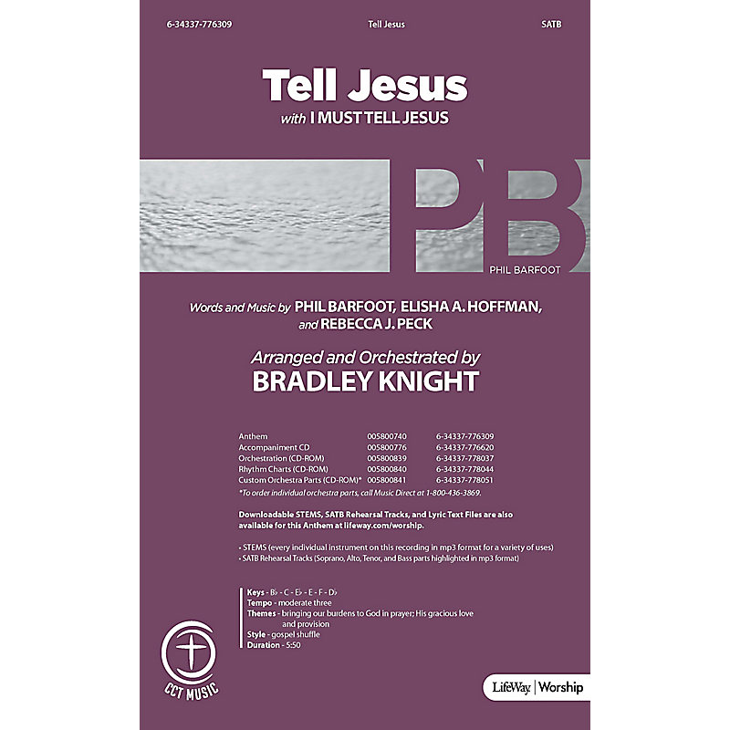 Tell Jesus with I Must Tell Jesus - Downloadable Listening Track