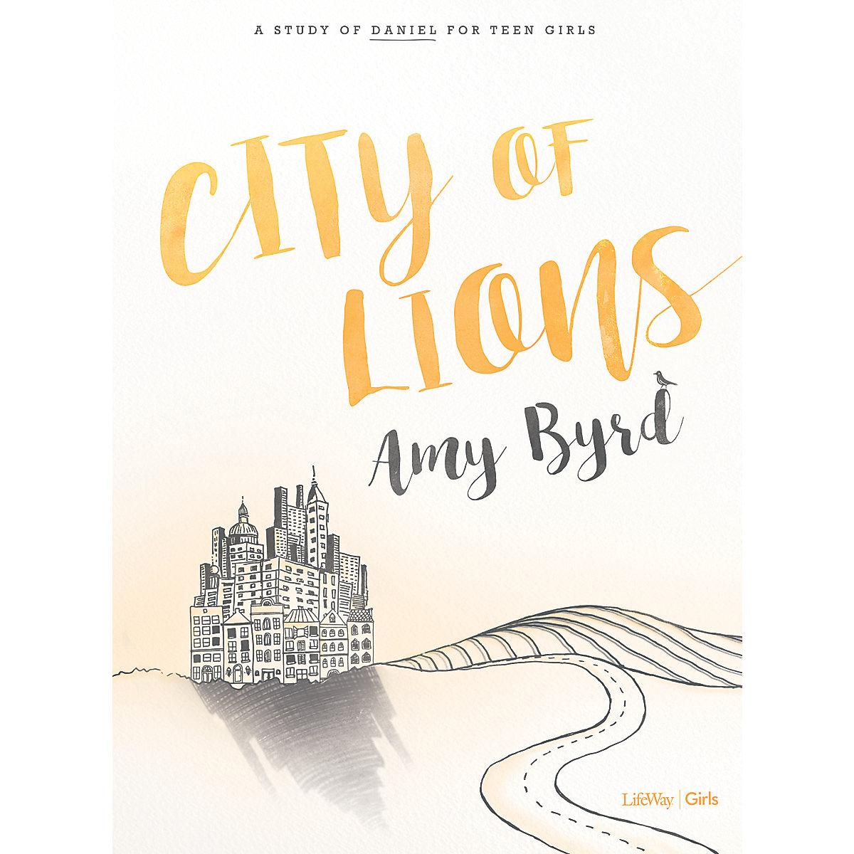 City of Lions - Teen Girls' Bible Study Book