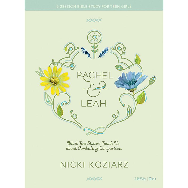 Rachel & Leah - Teen Girls' Bible Study eBook
