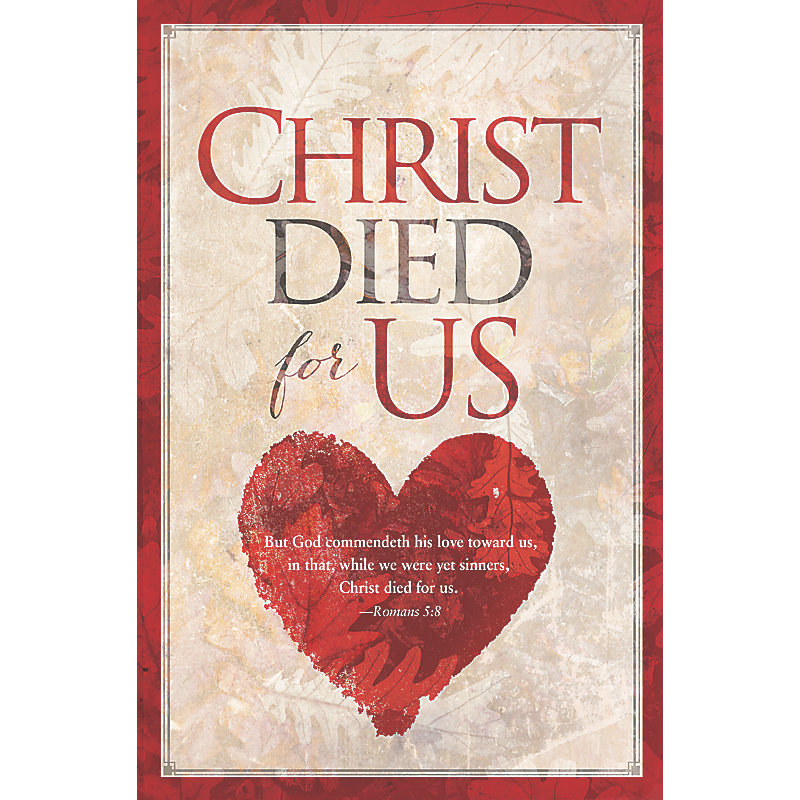 Christ Died For Us - Bulletin (Pkg 100) General Worship