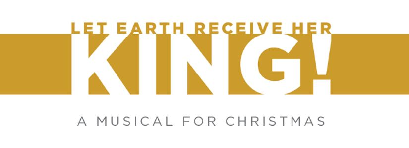 Let Earth Receive Her King You Can Christmas Musical Lifeway