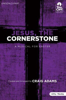 Jesus, the Cornerstone