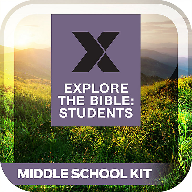 Explore The Bible: Students Middle School Kit Summer 2019