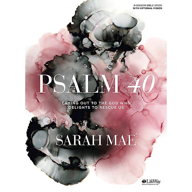Psalm 40 - Bible Study Book