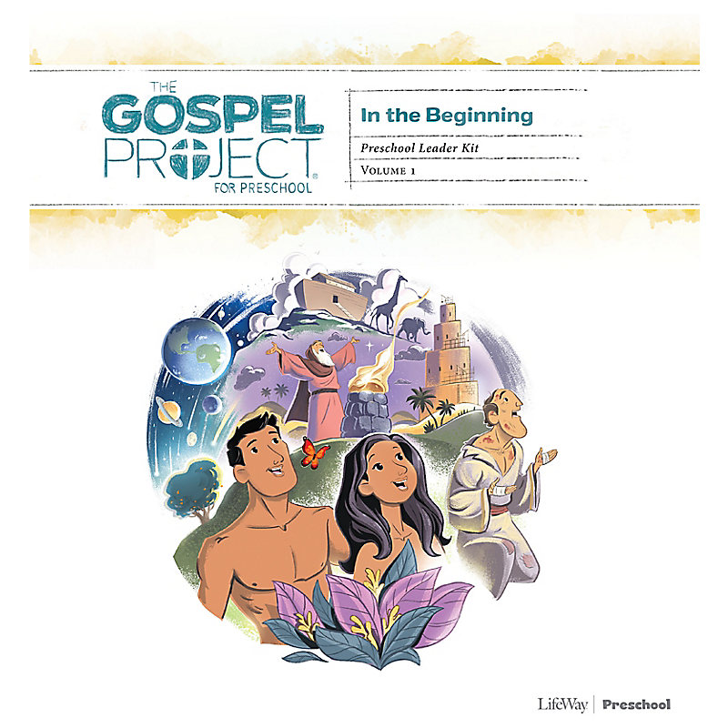 The Gospel Project for Preschool: Preschool Leader Kit - Volume 1 In the Beginning