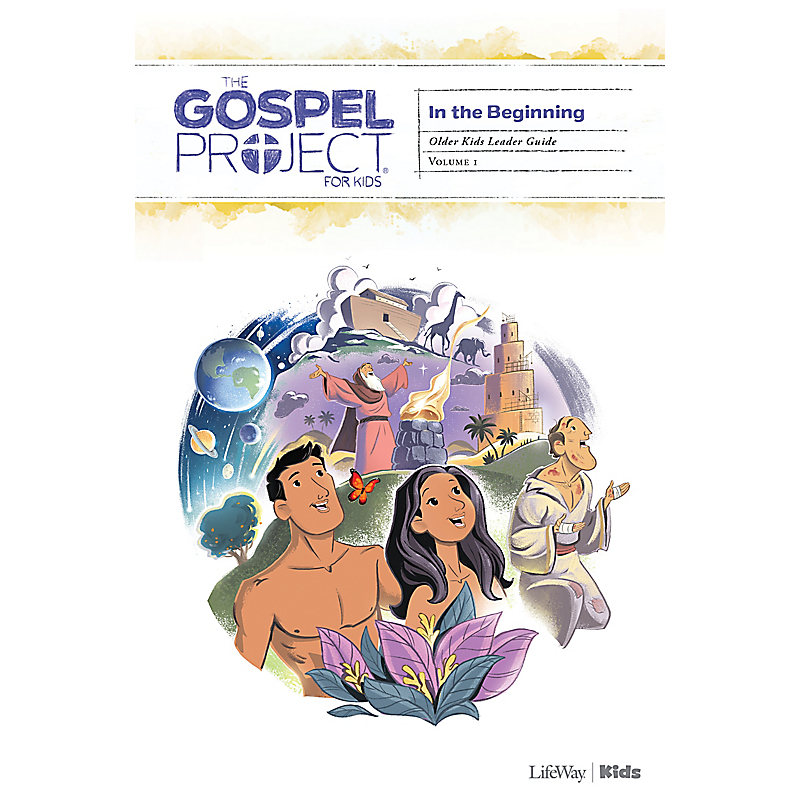 The Gospel Project for Kids: Older Kids Leader Guide - Volume 1: In the Beginning