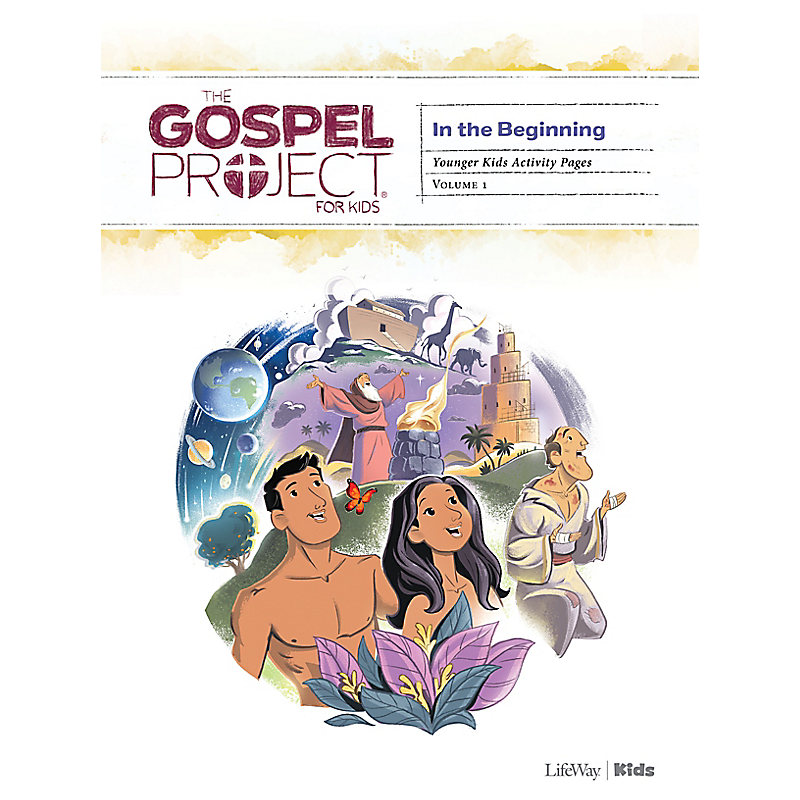 The Gospel Project for Kids: Younger Kids Activity Pages - Volume 1: In the Beginning