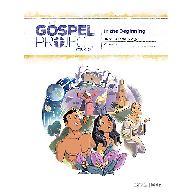 The Gospel Project for Kids: Older Kids Activity Pages - Volume 1: In the Beginning