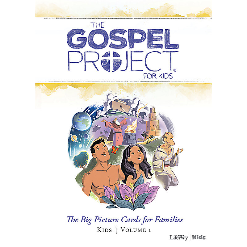The Gospel Project for Kids: Kids Big Picture Cards for Families - Volume 1: In the Beginning