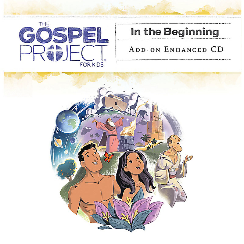 The Gospel Project for Kids: Kids Leader Kit Add-on Enhanced CD - Volume 1: In the Beginning