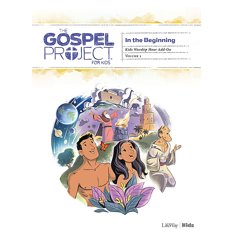 The Gospel Project for Kids: Kids Worship Hour Add-On - Volume 1: In the Beginning