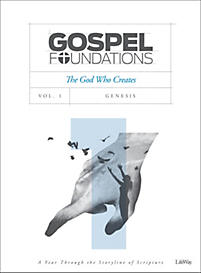 Gospel Foundations Vol. 1