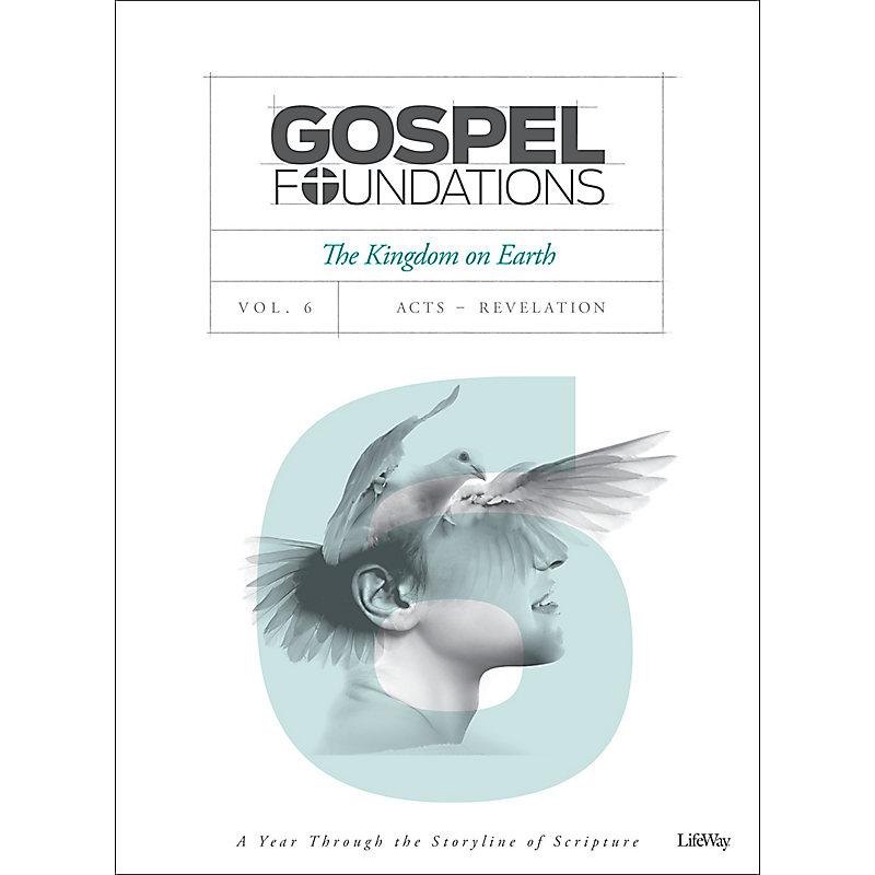 Gospel Foundations - Volume 6 - Bible Study Book