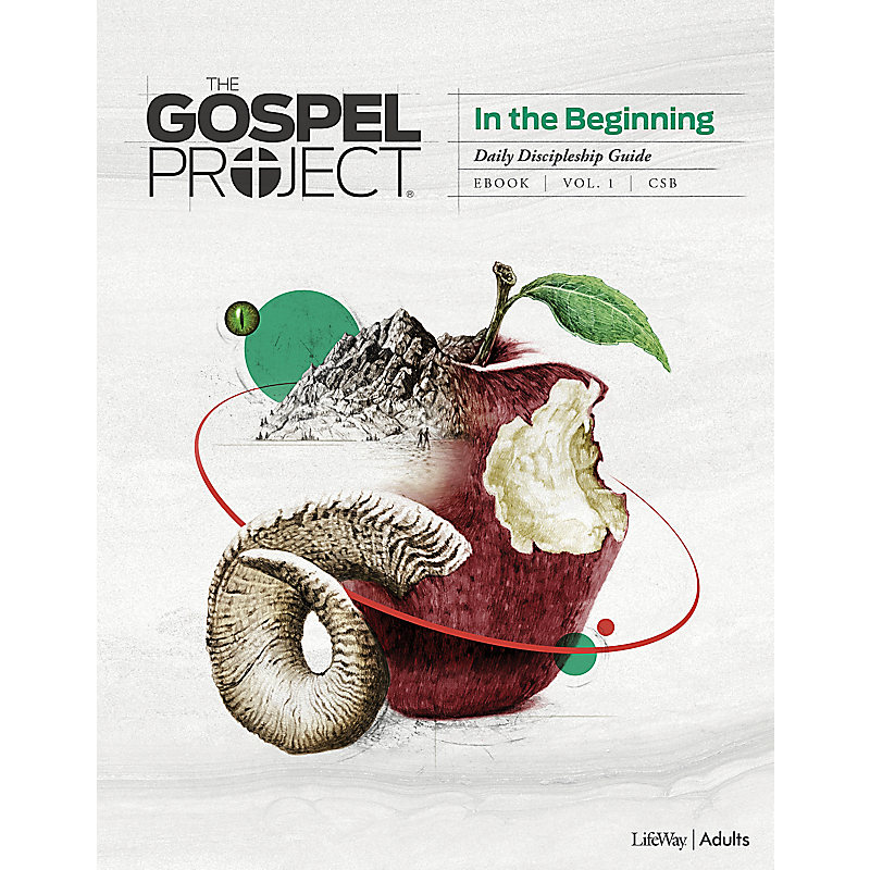 The Gospel Project for Adults: Daily Discipleship Guide - CSB - Fall 2018