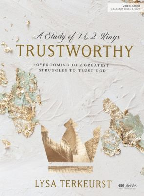 Trustworthy Bible Study by Lysa TerKeurst