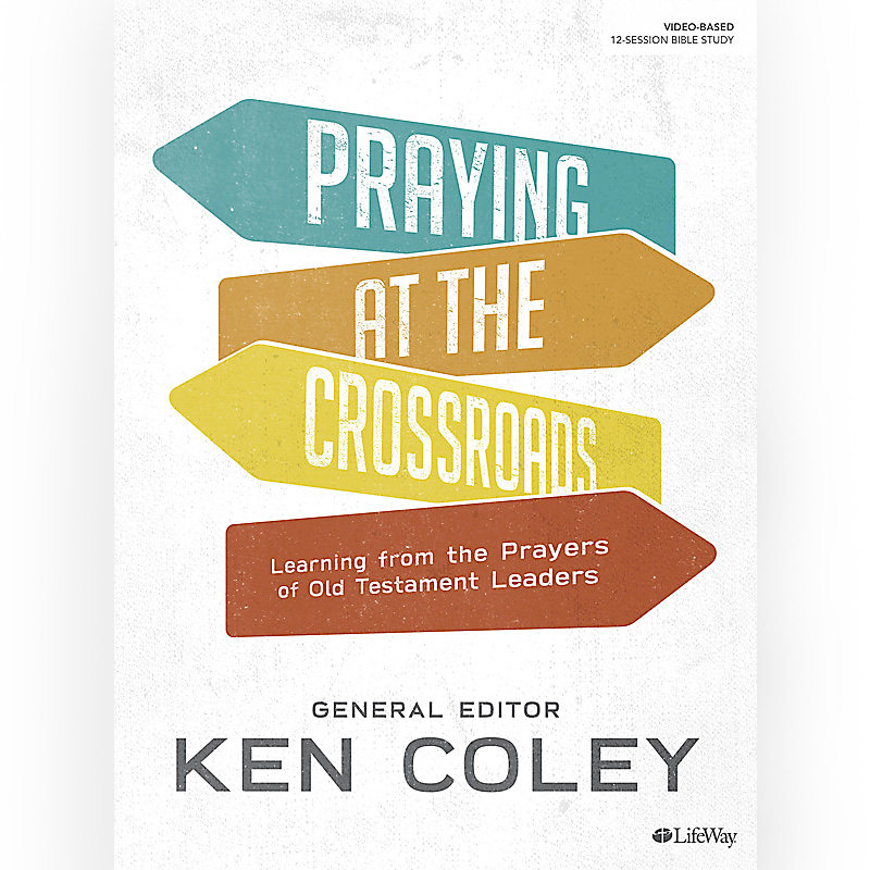 Praying at the Crossroads - Bible Study Book