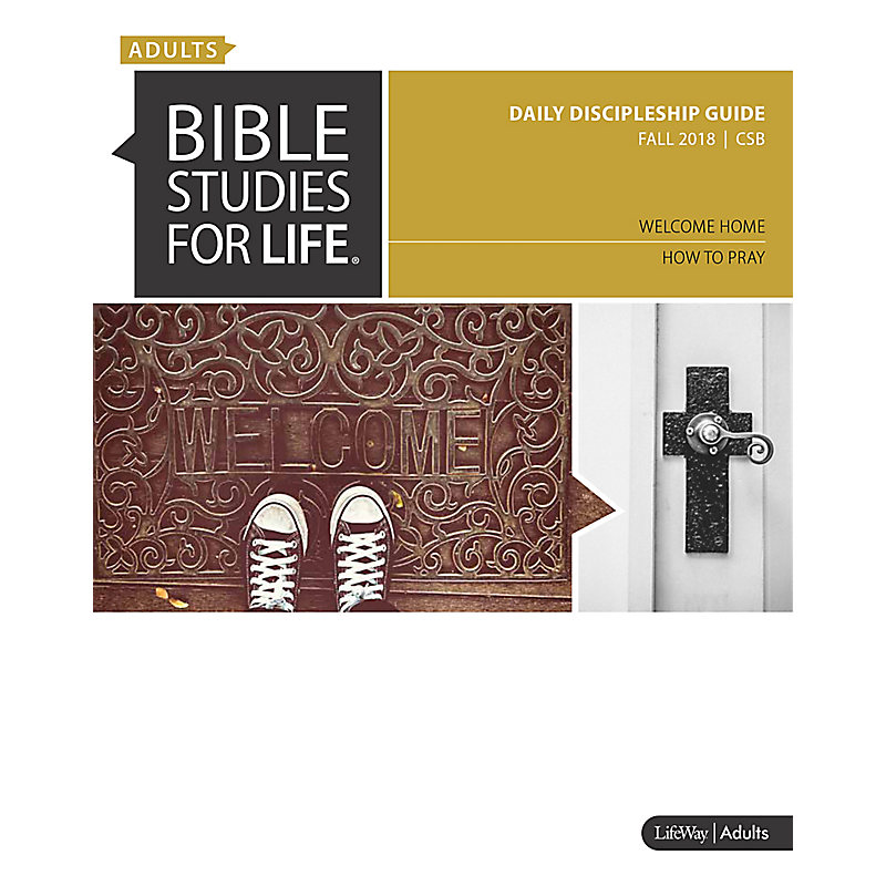 Bible Studies for Life: Adult Daily Discipleship Guide - Fall 2018