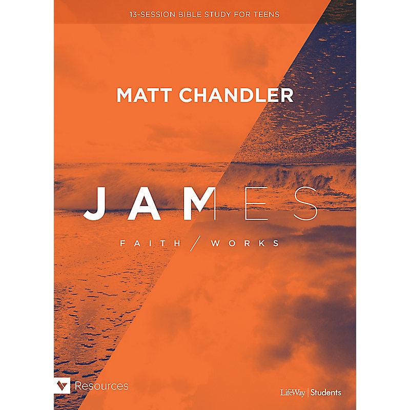 James: Faith/Works Teen Bible Study Book (eBook)