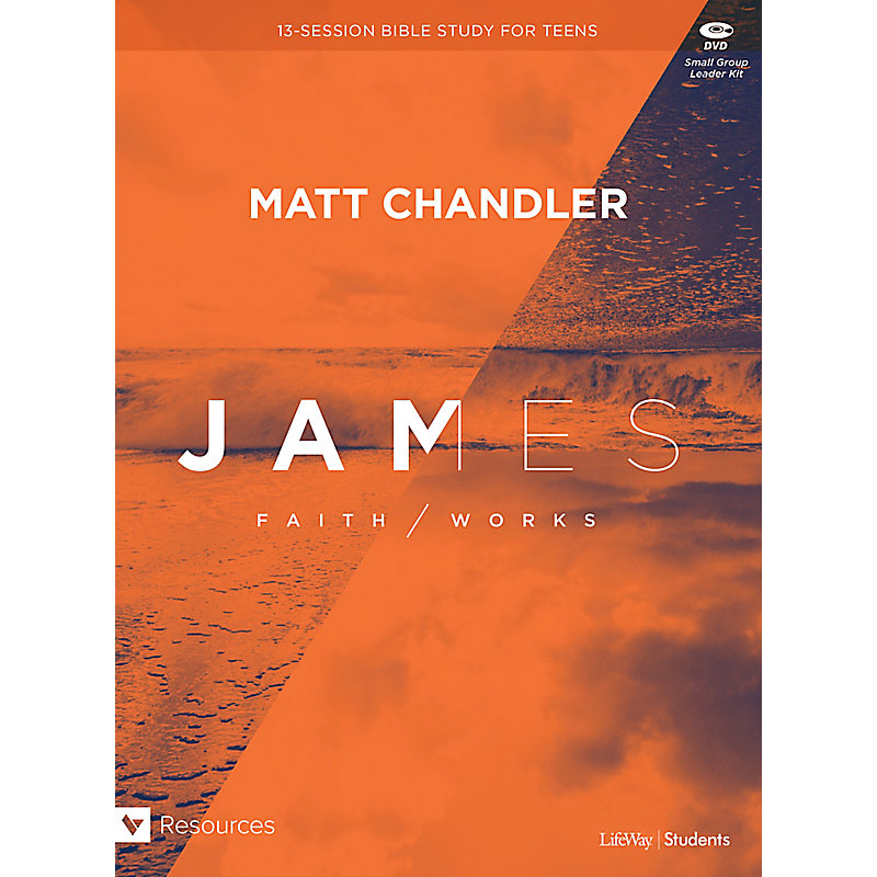 James: Faith/Works Teen Bible Study Leader Kit