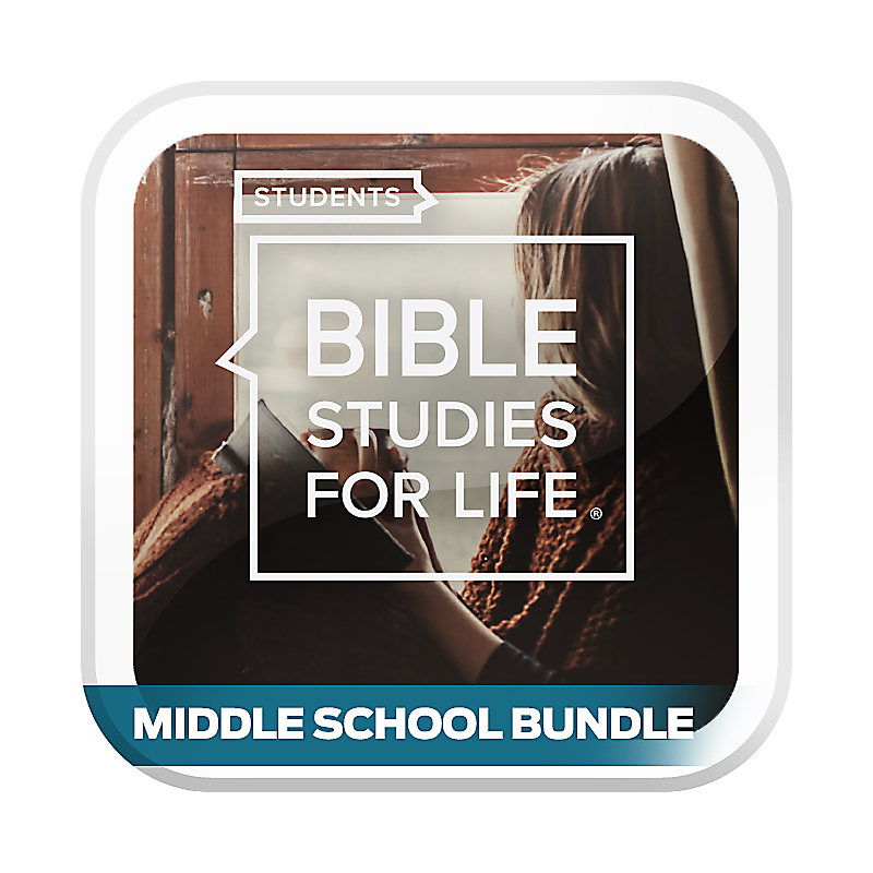 Bible Studies for Life: Students - Middle School Bundle - Winter 2020-21