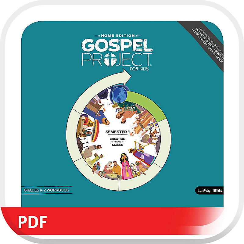 The Gospel Project: Home Edition Digital Grades K-2 Workbook Semester 1