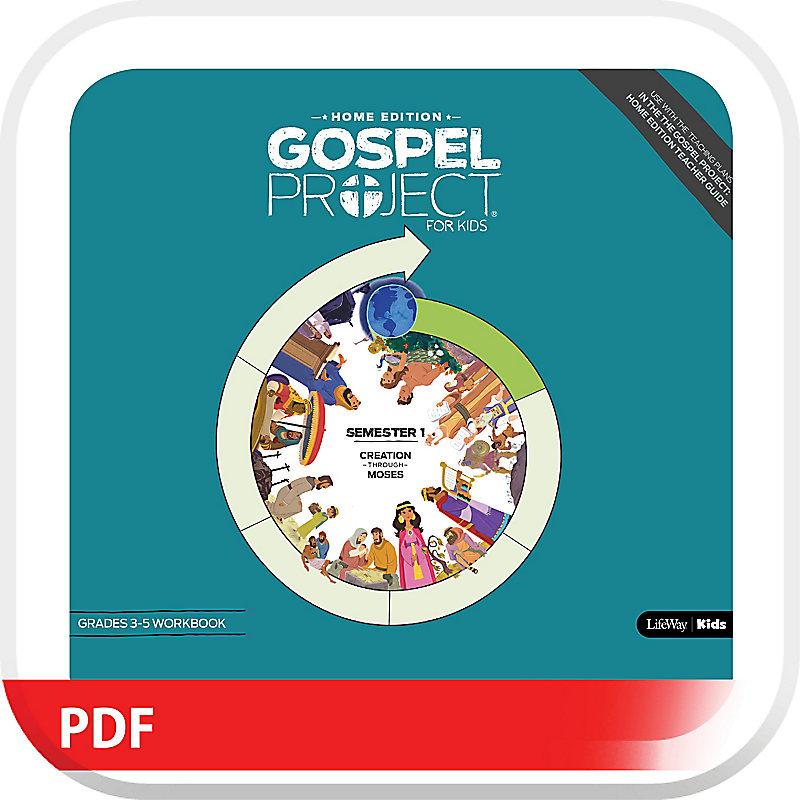 The Gospel Project: Home Edition Digital Grades 3-5 Workbook Semester 1