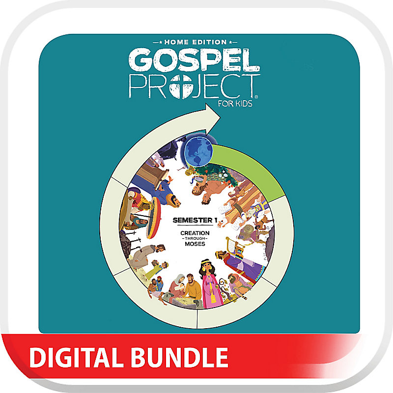 The Gospel Project: Home Edition Digital Kit  Semester 1