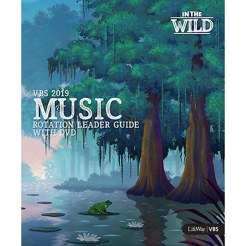 VBS 2019 Music Rotation Leader Guide With DVD