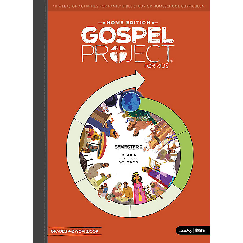 The Gospel Project: Home Edition Grades K-2 Workbook Semester 2