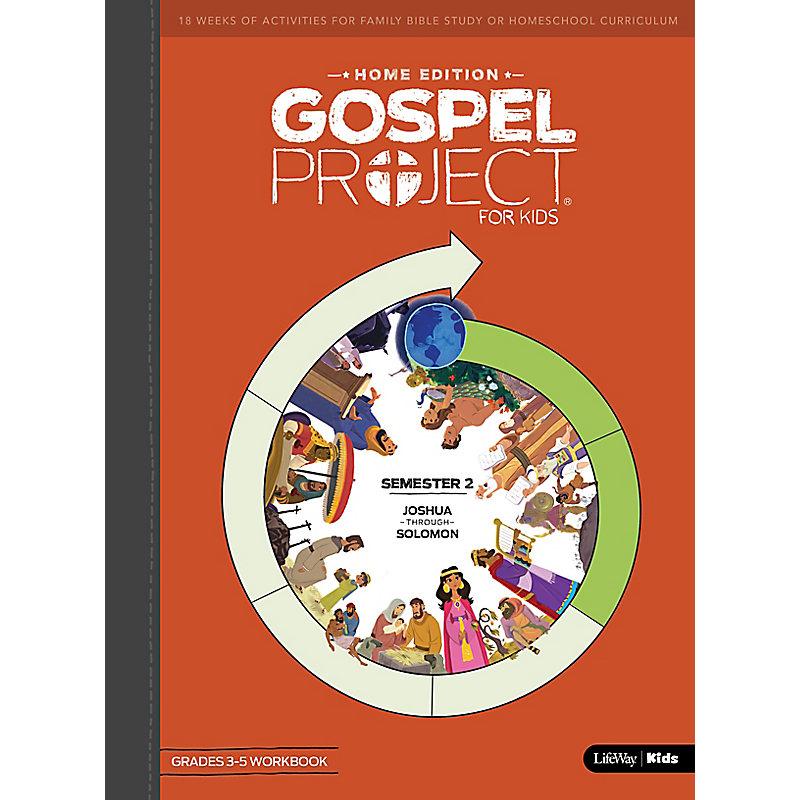 The Gospel Project: Home Edition Grades 3-5 Workbook Semester 2
