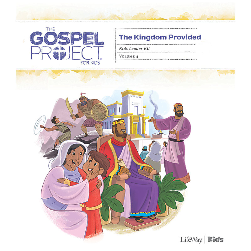 The Gospel Project for Kids: Kids Leader Kit - Volume 4: A Kingdom Provided