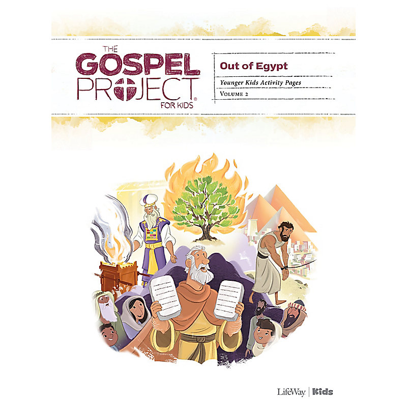 The Gospel Project for Kids: Younger Kids Activity Pages - Volume 2: Out of Egypt