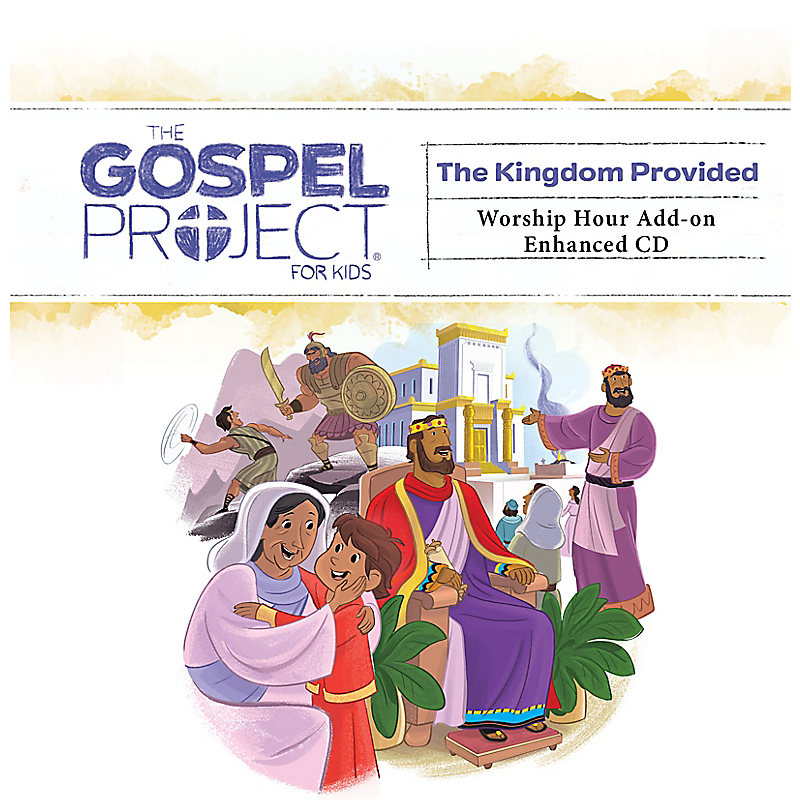 The Gospel Project for Kids: Kids Worship Hour Add-on Enhanced CD - Volume 4: A Kingdom Provided