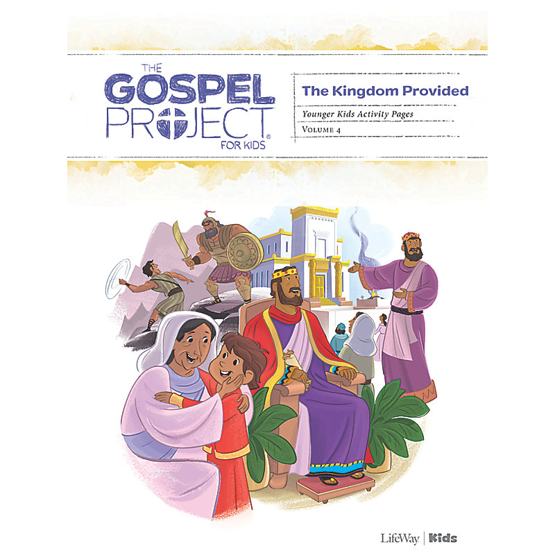 The Gospel Project for Kids: Younger Kids Activity Pages -Volume 4: A Kingdom Provided