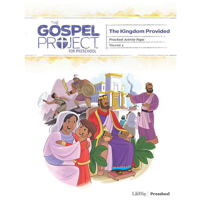 The Gospel Project for Preschool: Preschool Activity Pages - Volume 4: A Kingdom Provided