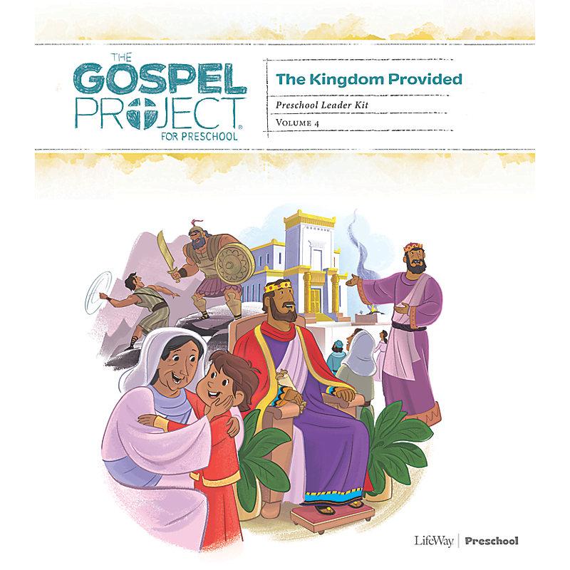 The Gospel Project for Preschool: Preschool Leader Kit - Volume 4: A Kingdom Provided