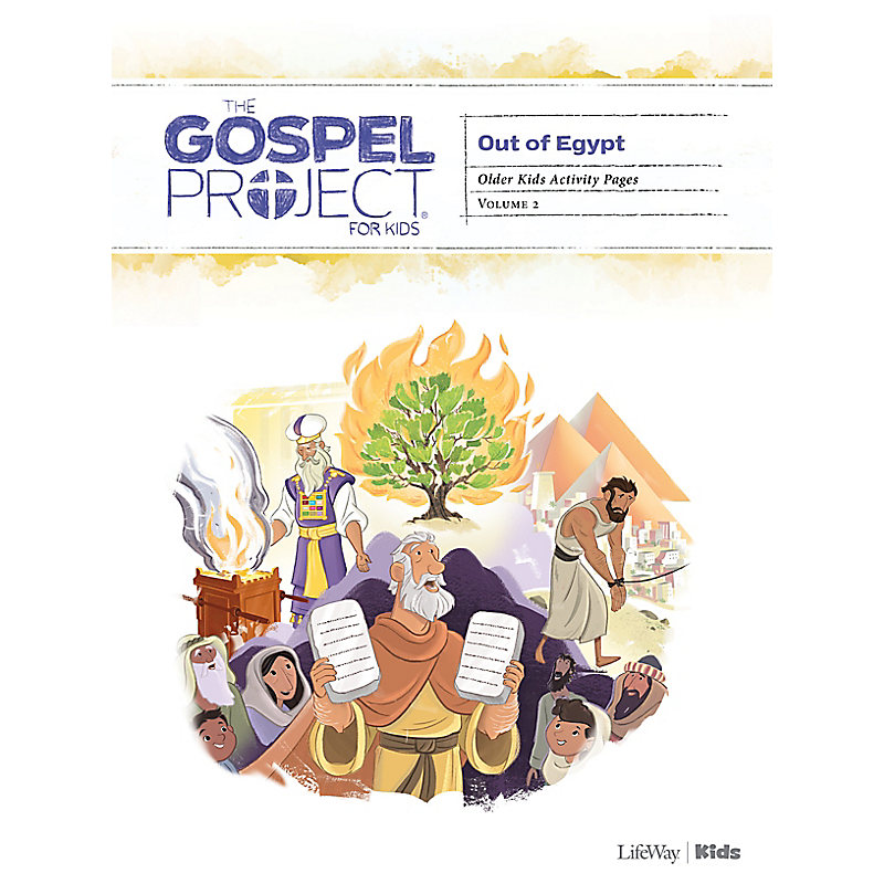 The Gospel Project for Kids: Older Kids Activity Pages - Volume 2: Out of Egypt