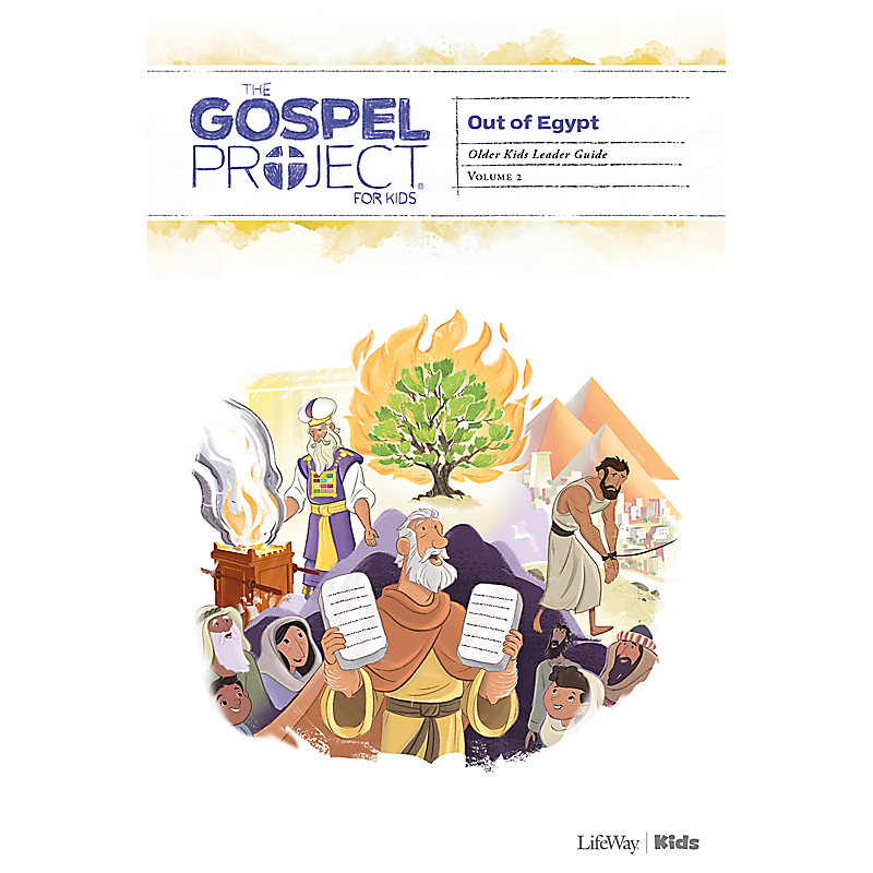 The Gospel Project for Kids: Older Kids Leader Guide - Volume 2: Out of Egypt