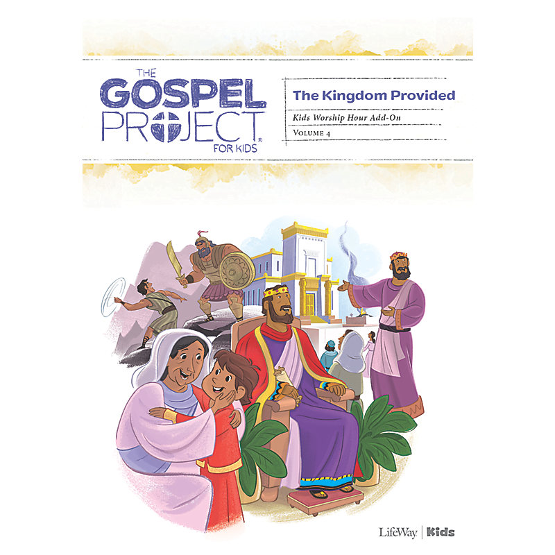 The Gospel Project for Kids: Kids Worship Hour Add-On - Volume 4: A Kingdom Provided
