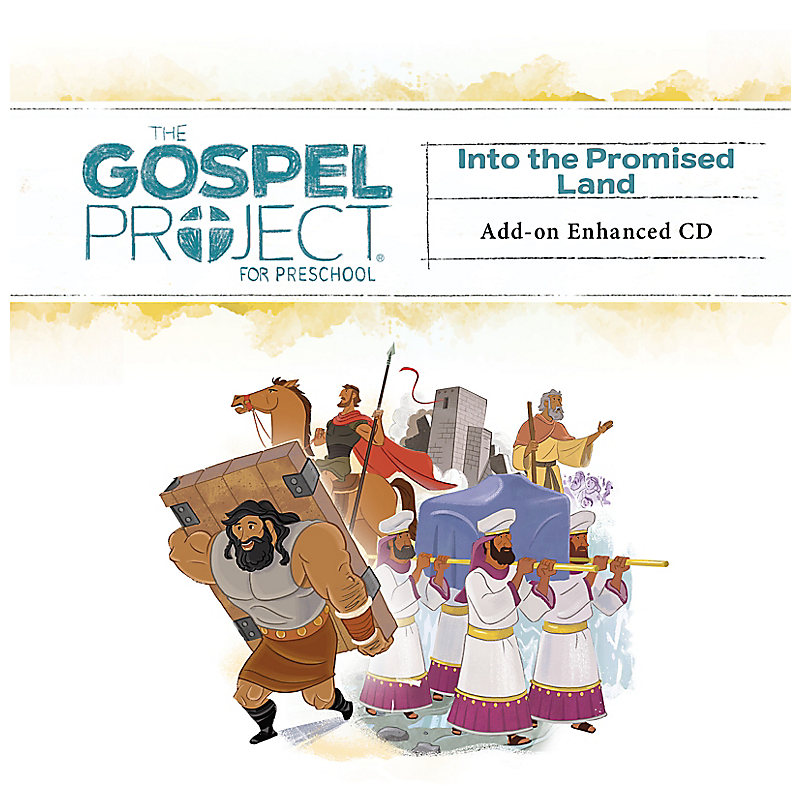 The Gospel Project for Preschool: Preschool Leader Kit Add-on Enhanced CD - Volume 3: Into the Promised Land