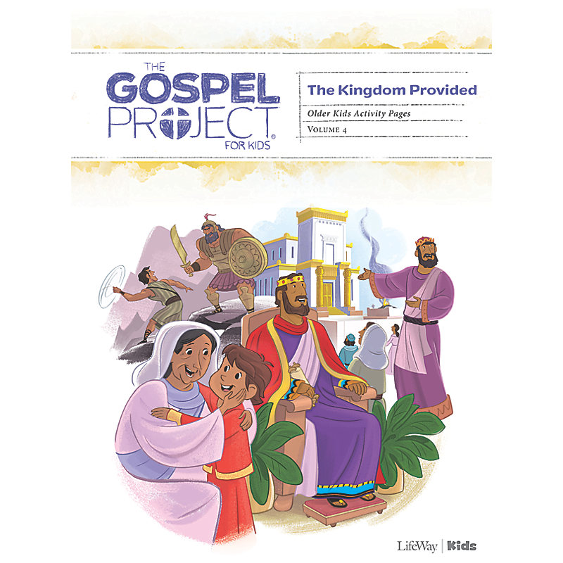 The Gospel Project for Kids: Older Kids Activity Pages - Volume 4: A Kingdom Provided