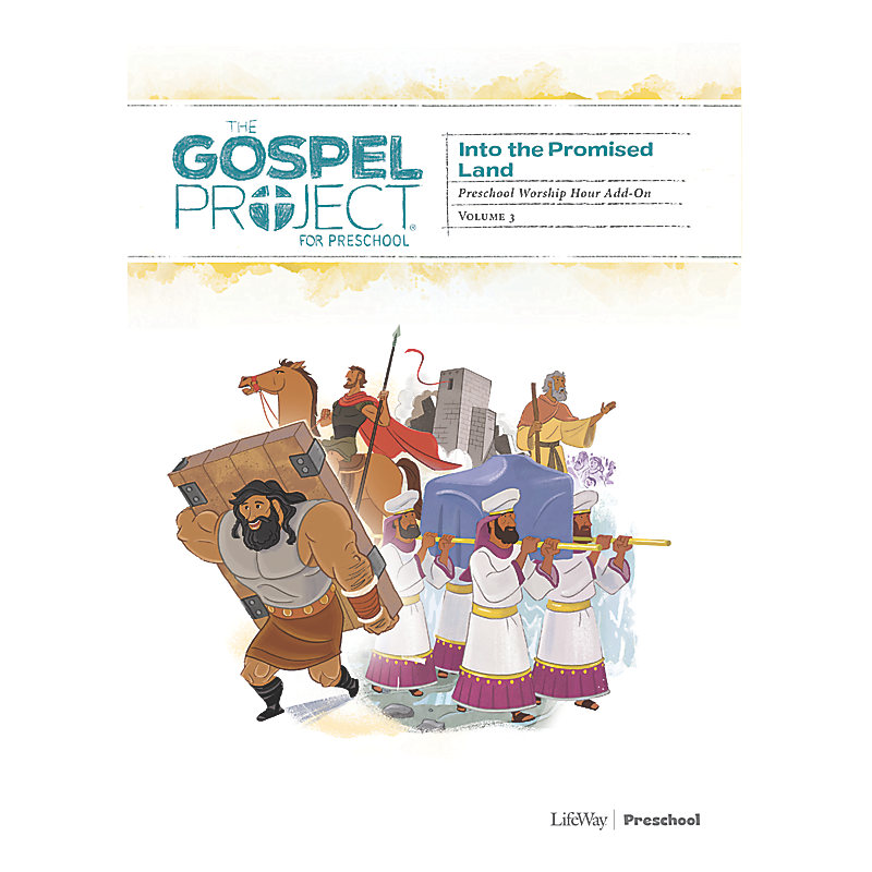The Gospel Project for Preschool: Preschool Worship Hour Add-On - Volume 3: Into the Promised Land