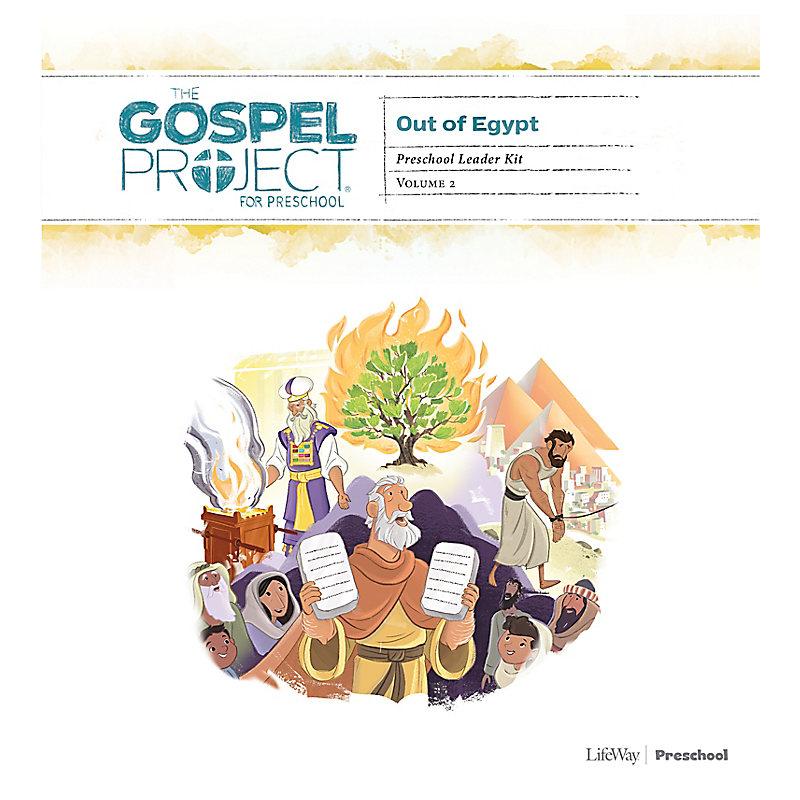 The Gospel Project for Preschool: Preschool Leader Kit - Volume 2: Out of Egypt