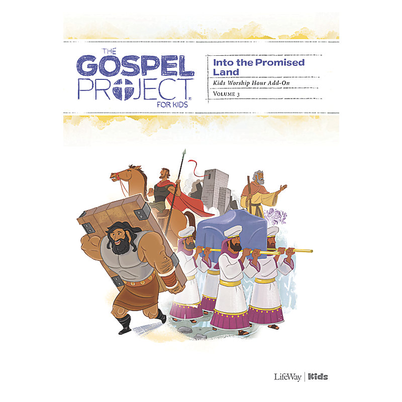 The Gospel Project for Kids: Kids Worship Hour Add-on - Volume 3: Into the Promised Land